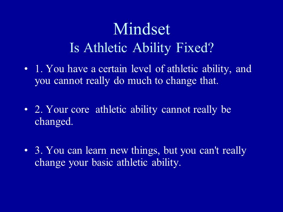 Mindset Is Athletic Ability Fixed
