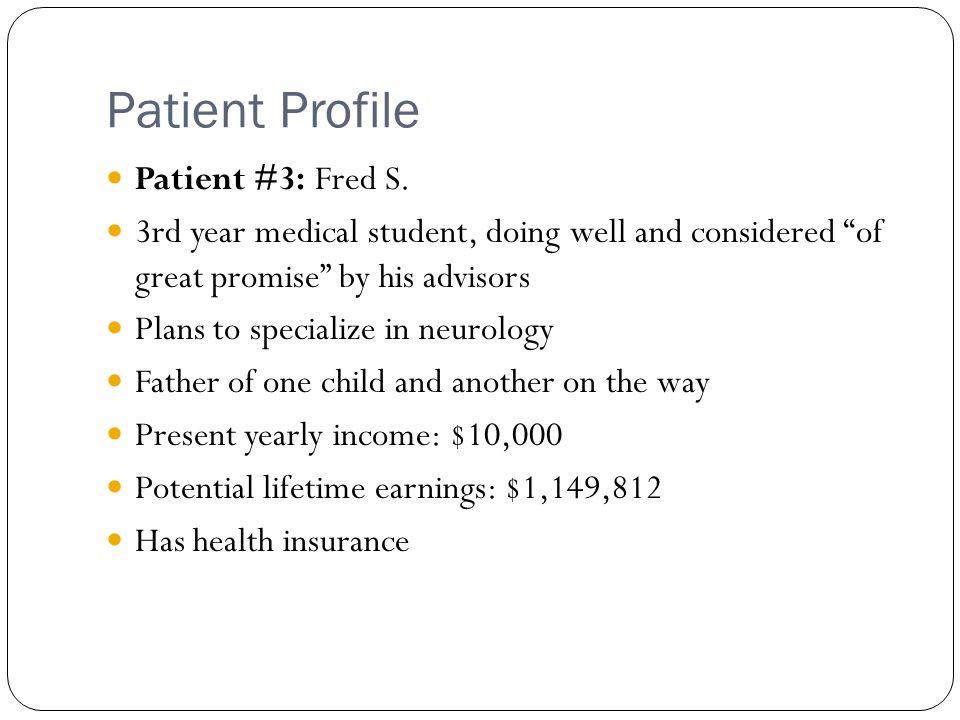 Patient Profile Patient #3: Fred S.