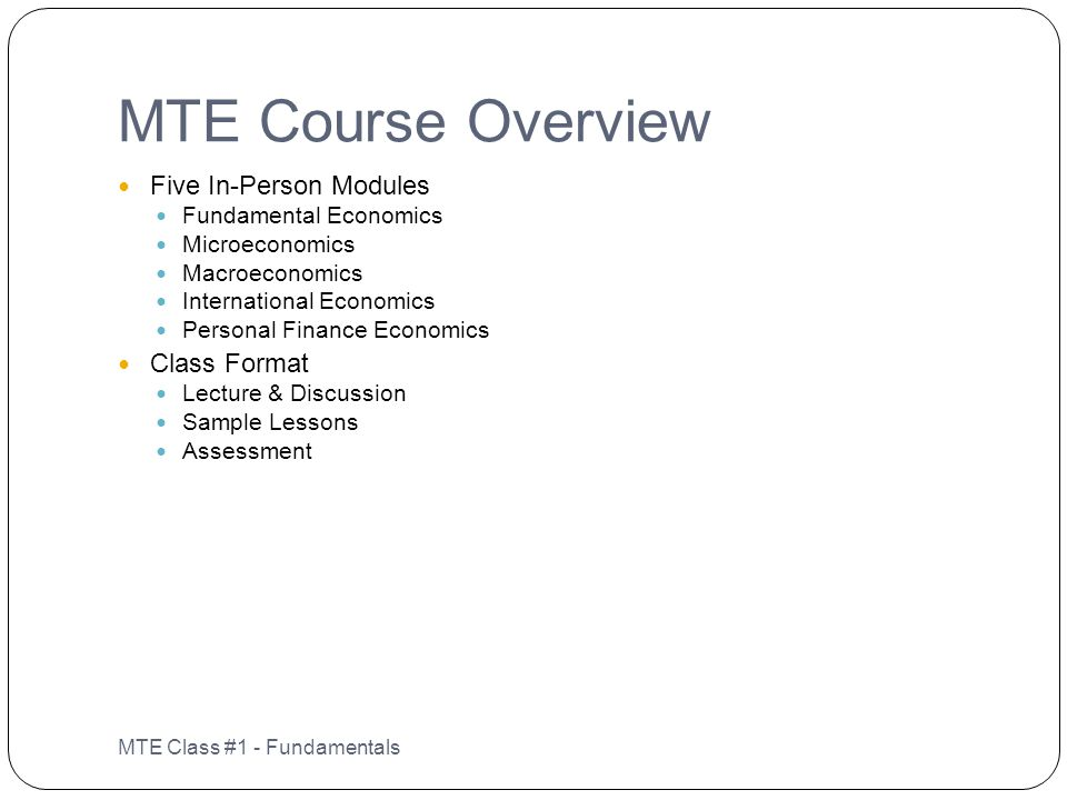 MTE Course Overview Five In-Person Modules Class Format