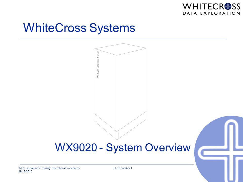 WhiteCross Systems Wx9020 Database Server WX9020 - System Overview