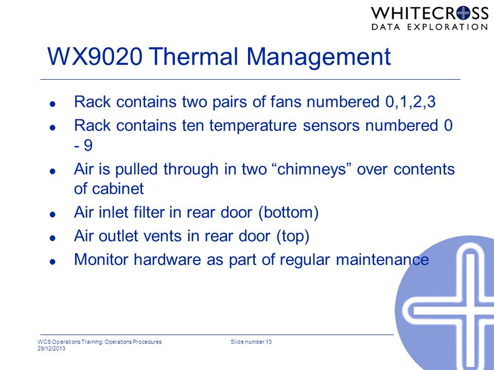 WX9020 Thermal Management Rack contains two pairs of fans numbered 0,1,2,3. Rack contains ten temperature sensors numbered 0 - 9.