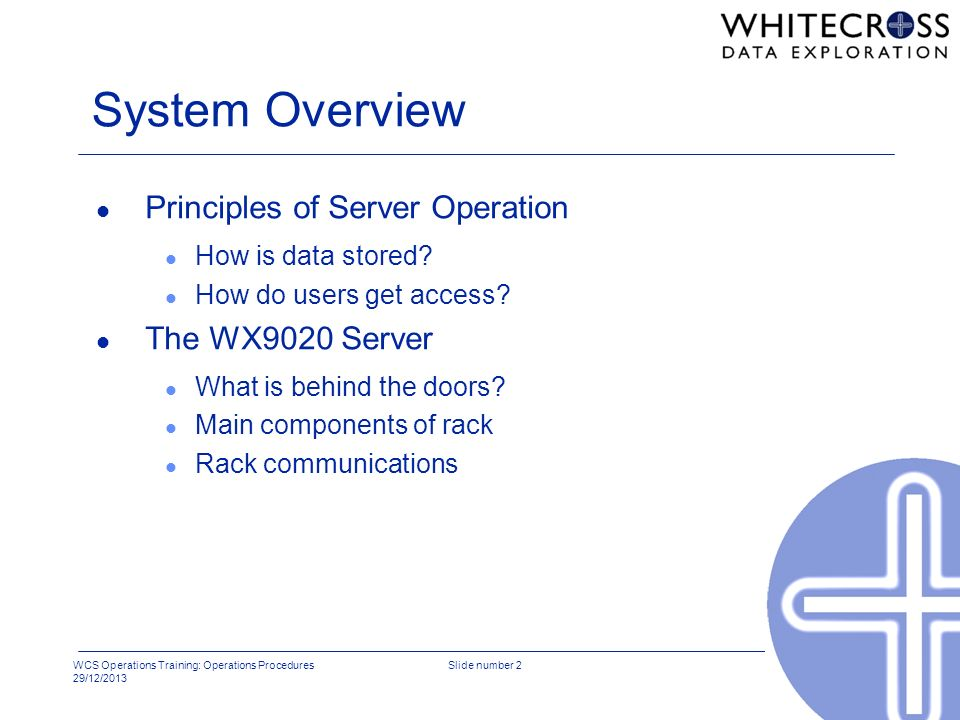 System Overview Principles of Server Operation The WX9020 Server