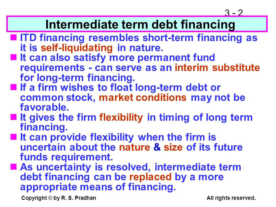 Intermediate term debt financing