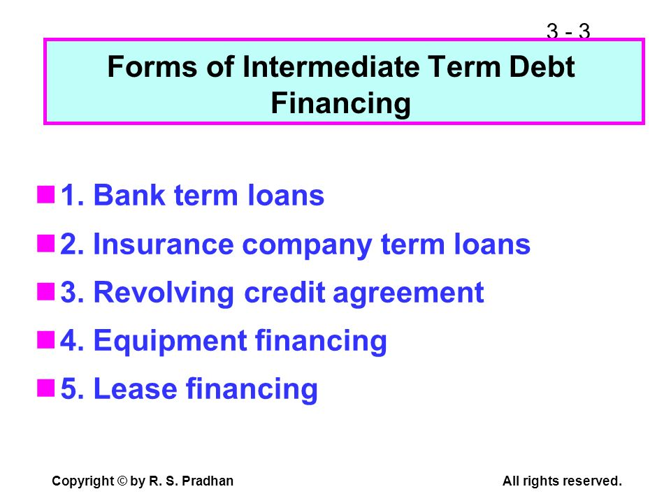 Forms of Intermediate Term Debt Financing