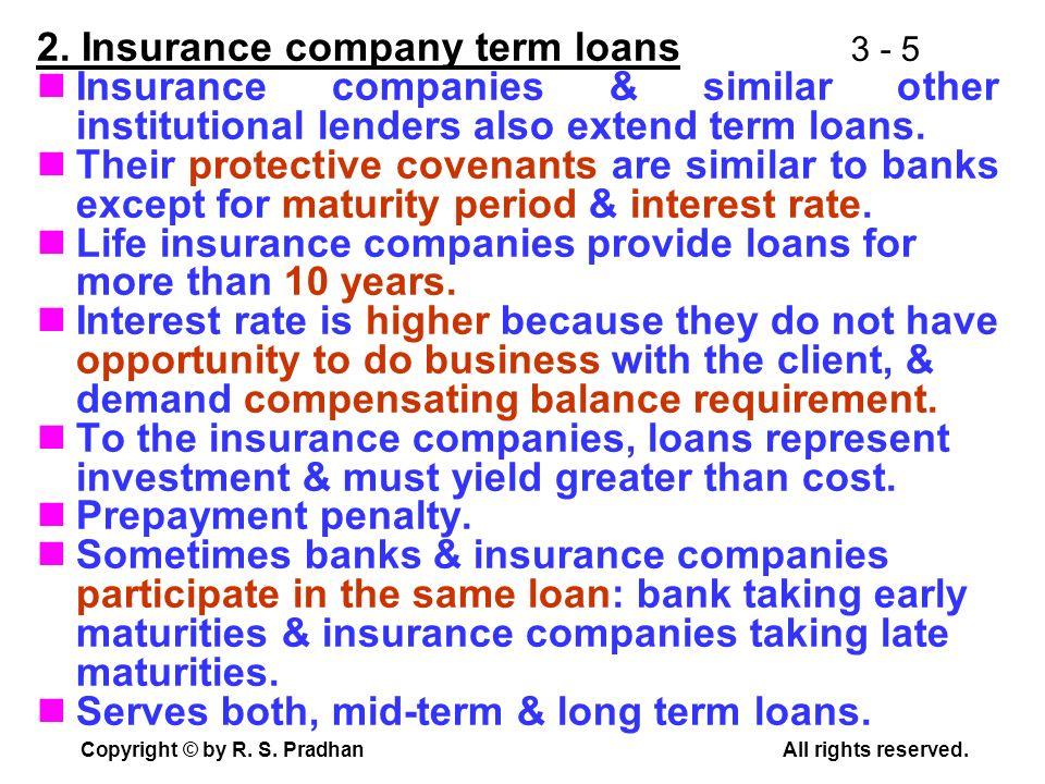 2. Insurance company term loans