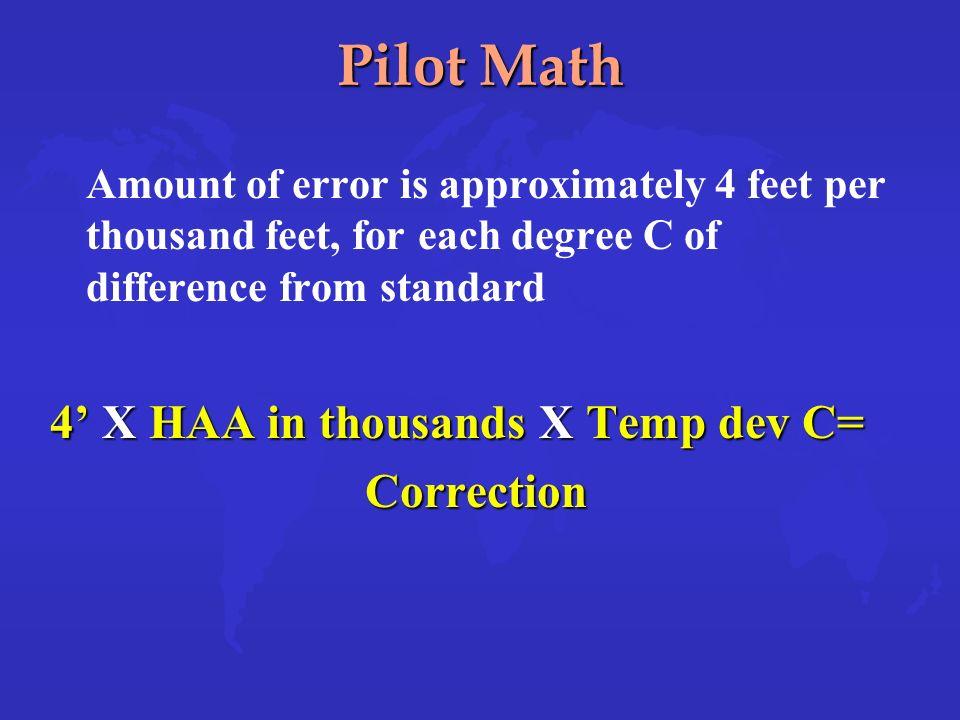 Pilot Math 4' X HAA in thousands X Temp dev C= Correction