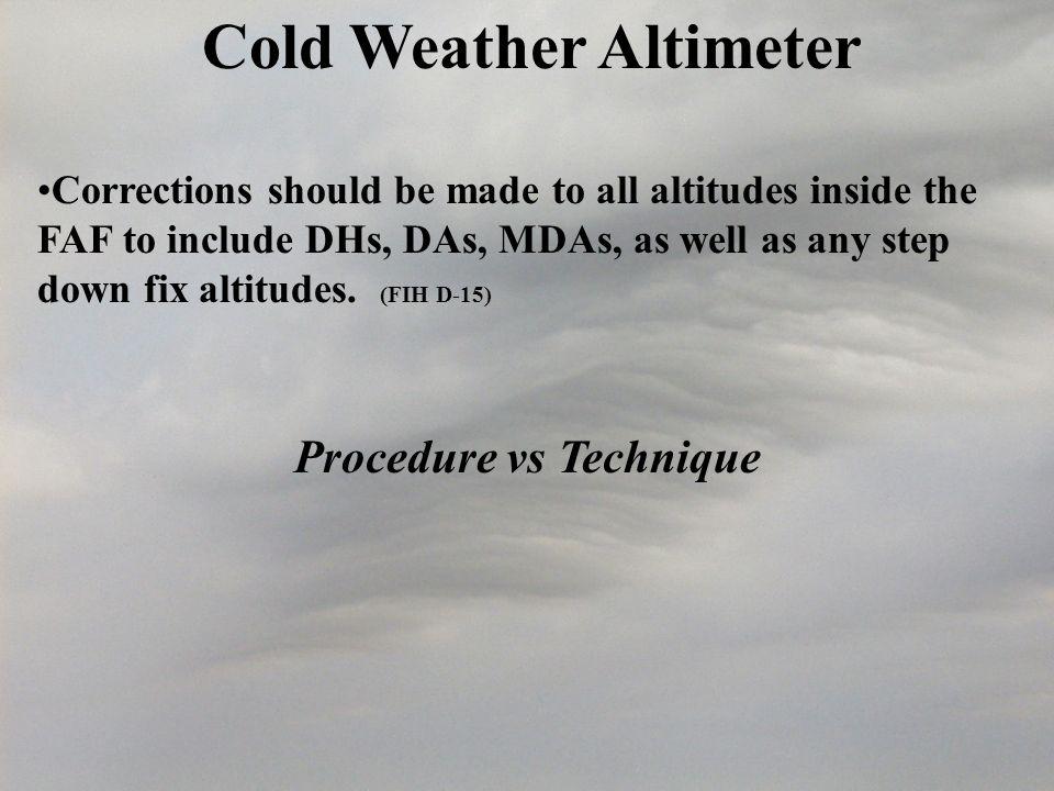 Cold Weather Altimeter Procedure vs Technique