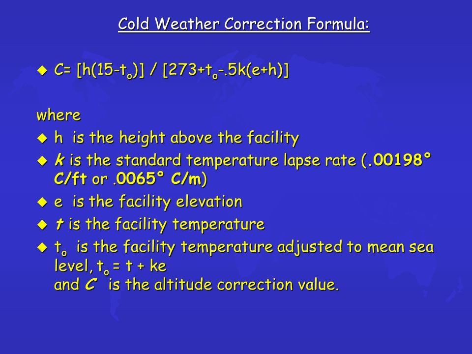 Cold Weather Correction Formula: