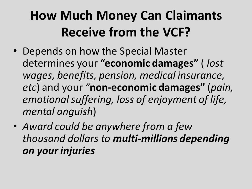 How Much Money Can Claimants Receive from the VCF
