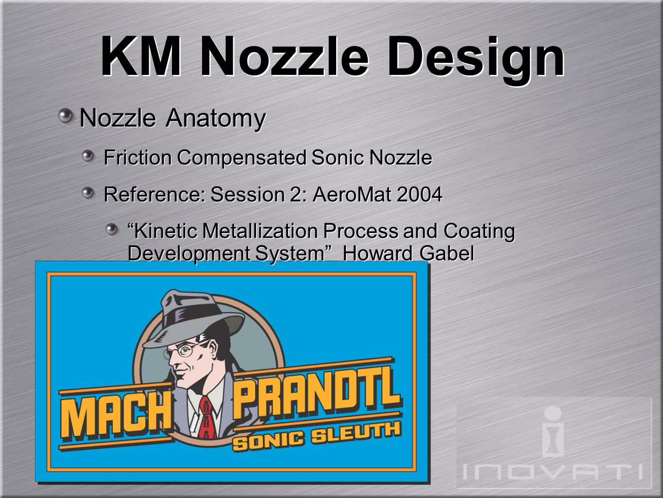 KM Nozzle Design Nozzle Anatomy Friction Compensated Sonic Nozzle
