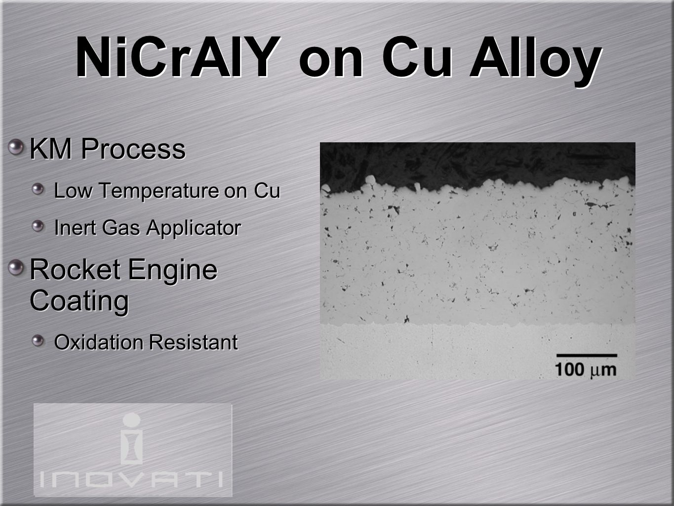 NiCrAlY on Cu Alloy KM Process Rocket Engine Coating