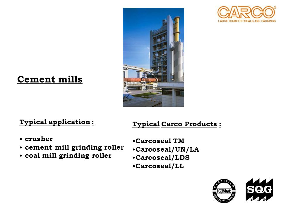 Cement mills Typical application : Typical Carco Products : crusher