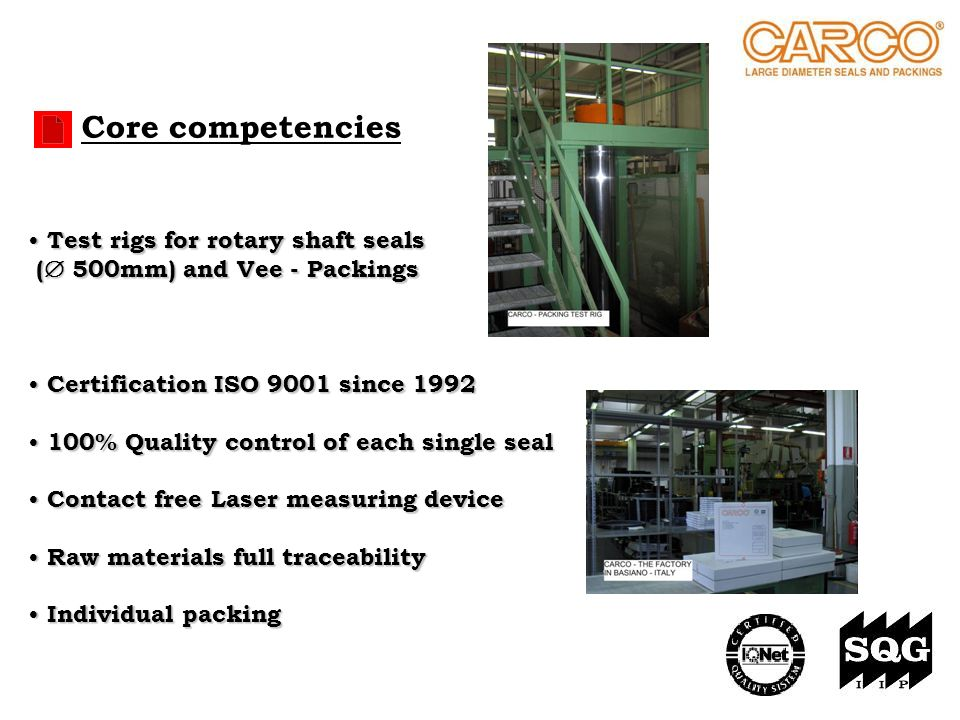 Core competencies Test rigs for rotary shaft seals