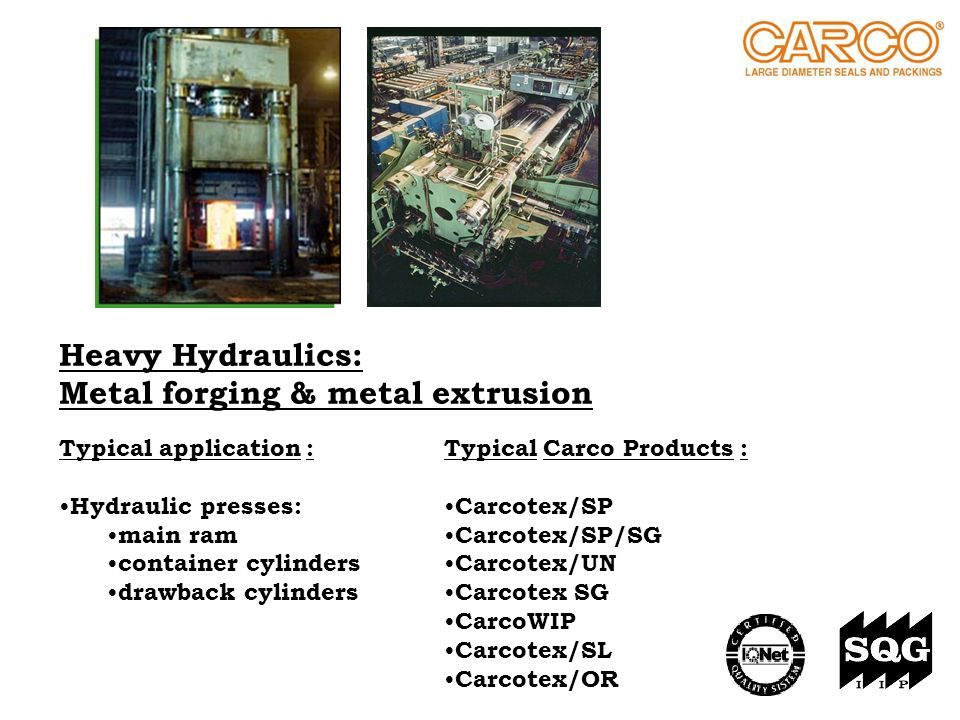 Heavy Hydraulics: Metal forging & metal extrusion