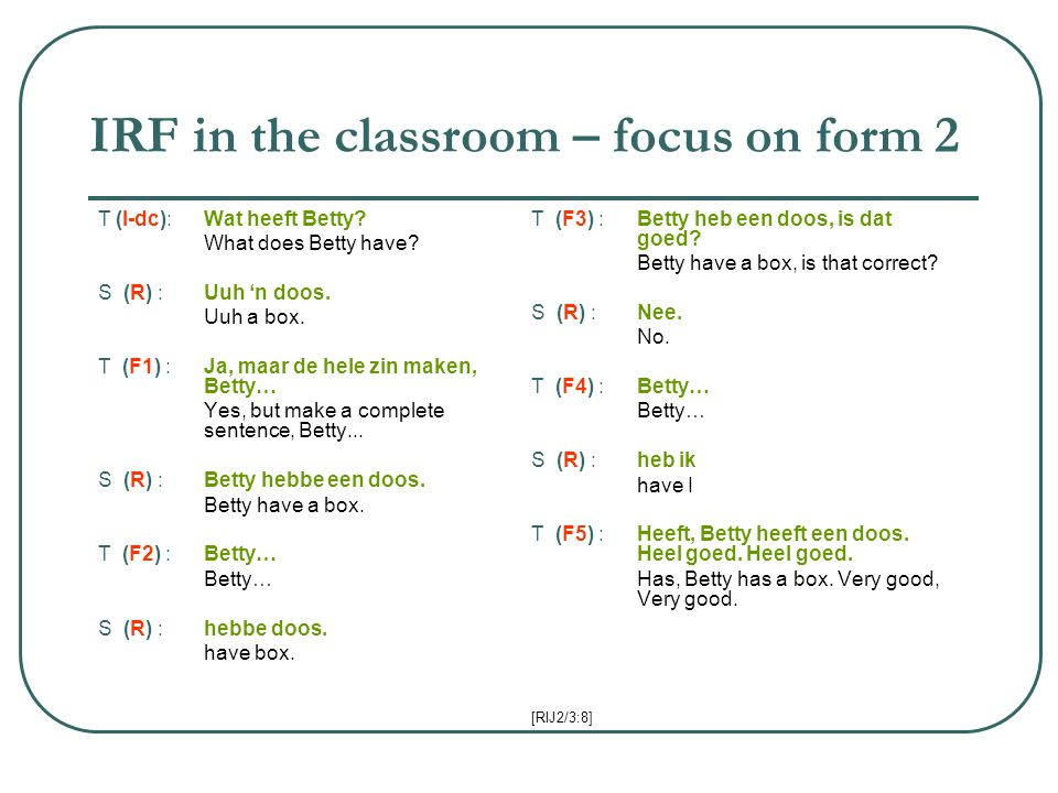 IRF in the classroom – focus on form 2