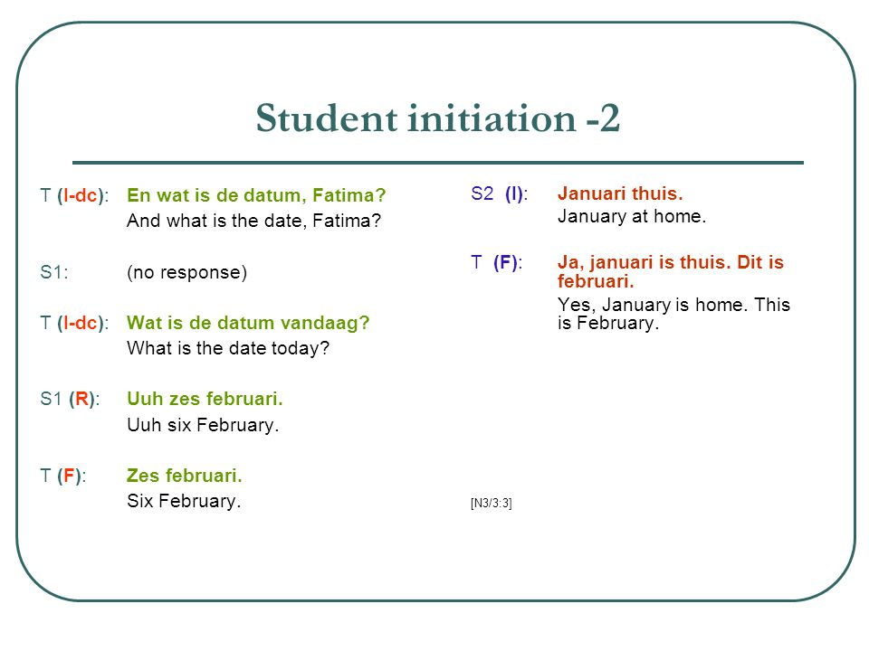 Student initiation -2 T (I-dc): En wat is de datum, Fatima