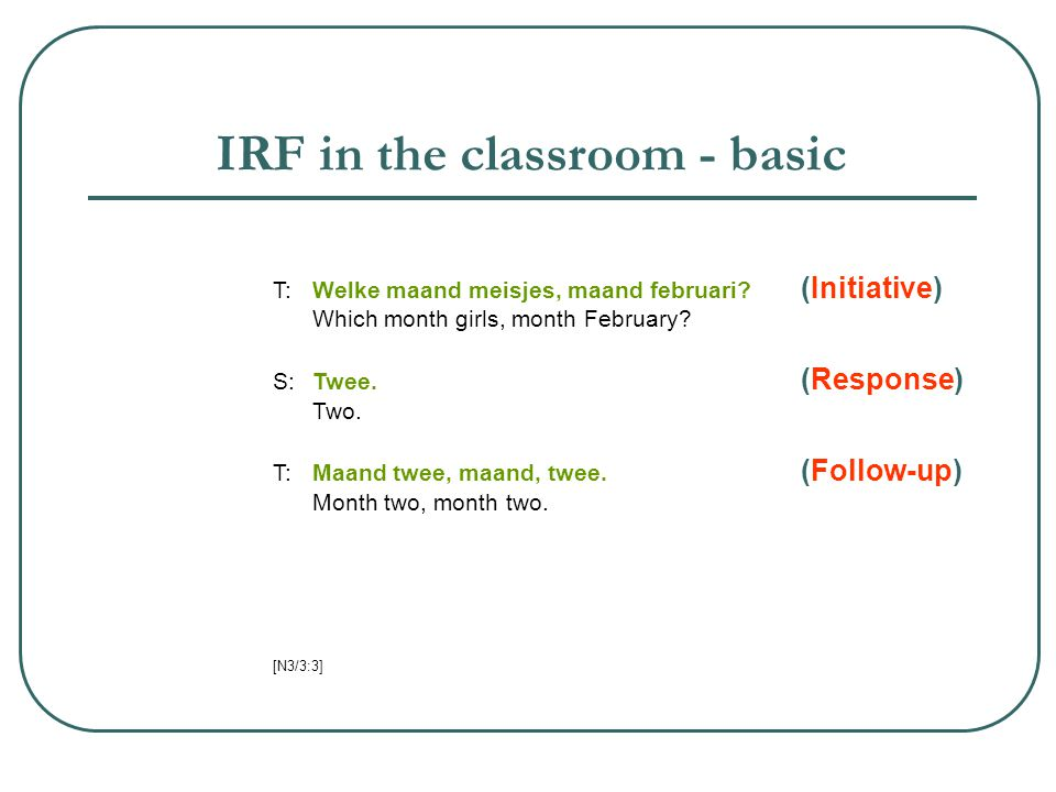 IRF in the classroom - basic