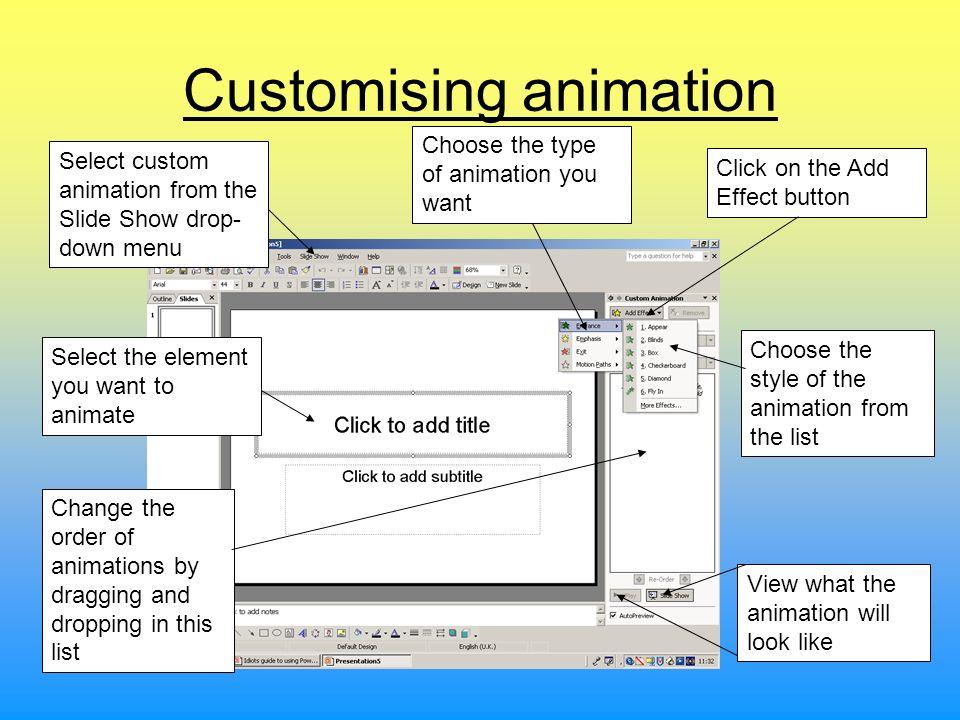 Customising animation