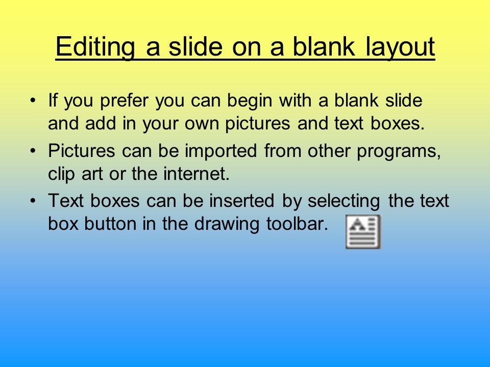 Editing a slide on a blank layout
