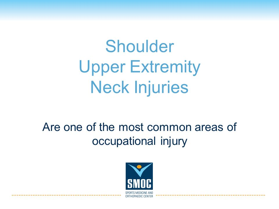 Shoulder Upper Extremity Neck Injuries