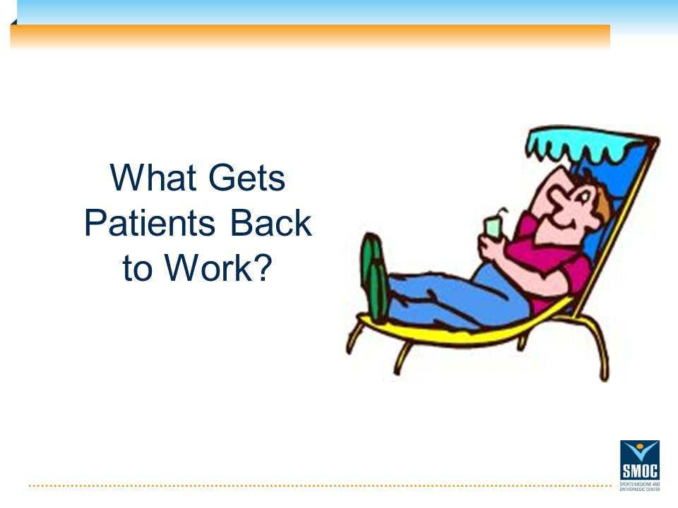 What Gets Patients Back to Work