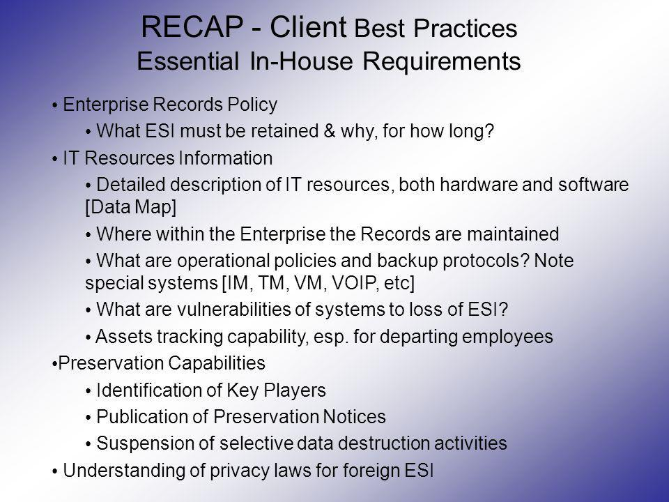 RECAP - Client Best Practices Essential In-House Requirements