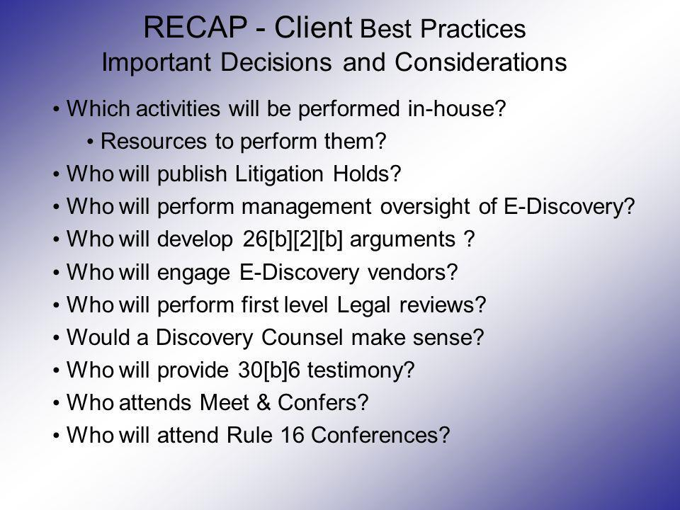 RECAP - Client Best Practices Important Decisions and Considerations