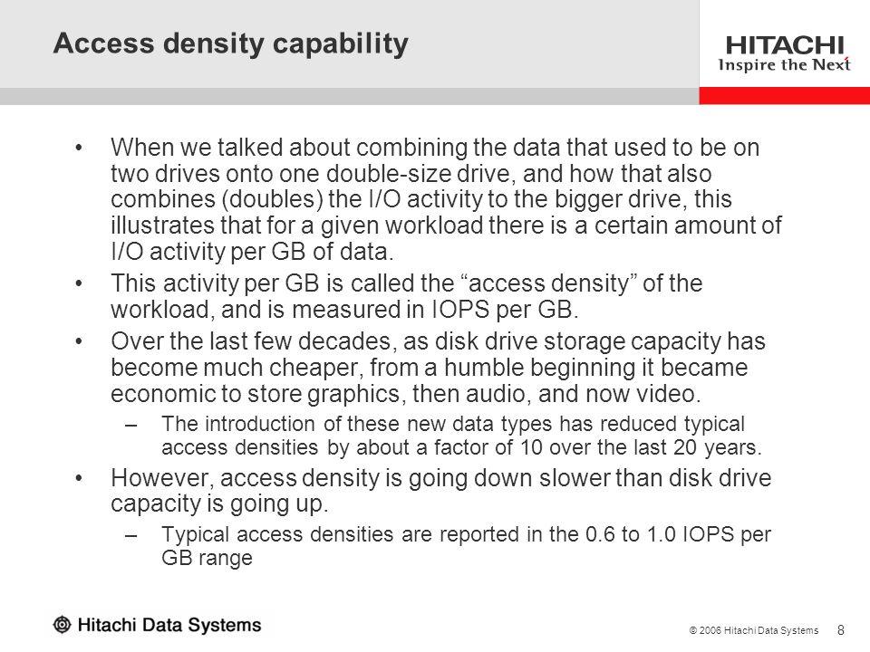 Access density capability