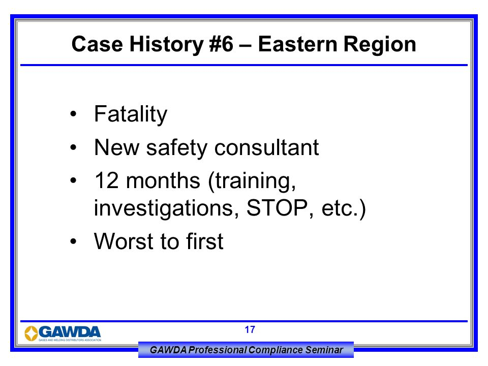 Case History #6 – Eastern Region