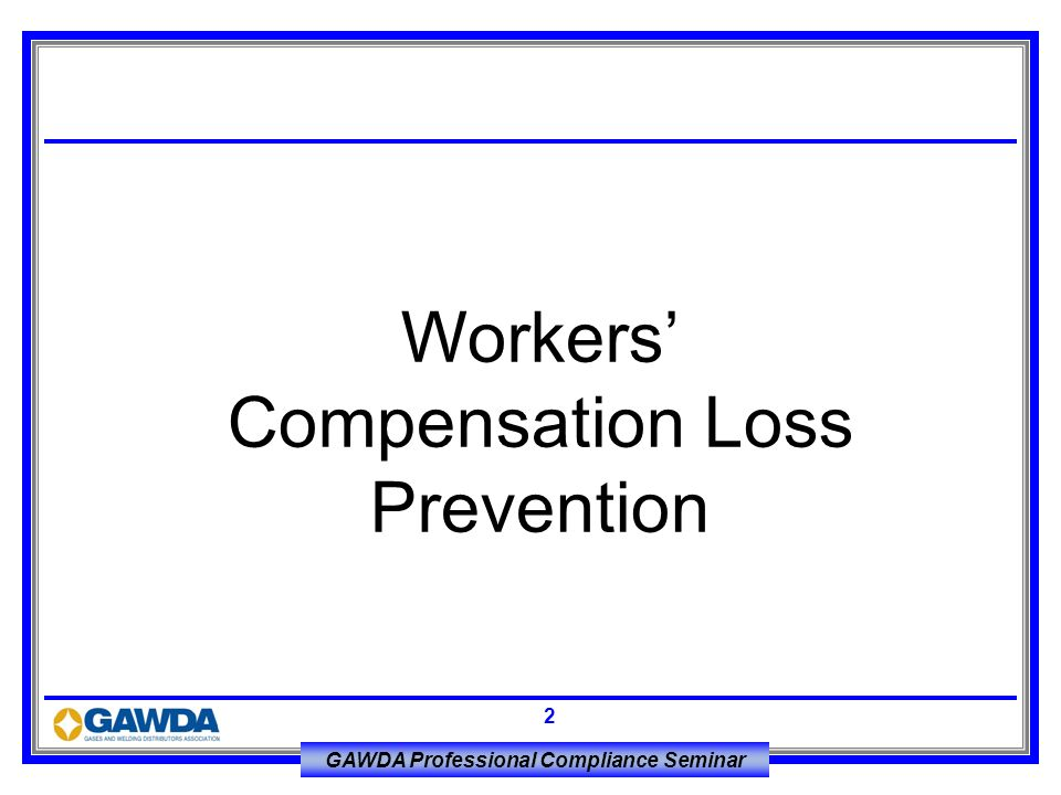 Workers' Compensation Loss Prevention