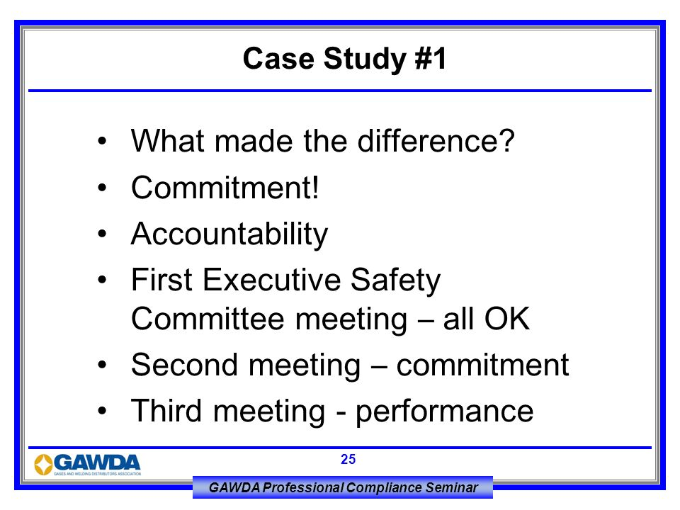 What made the difference Commitment! Accountability