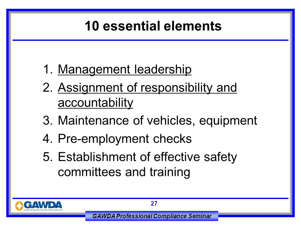 10 essential elements 1. Management leadership