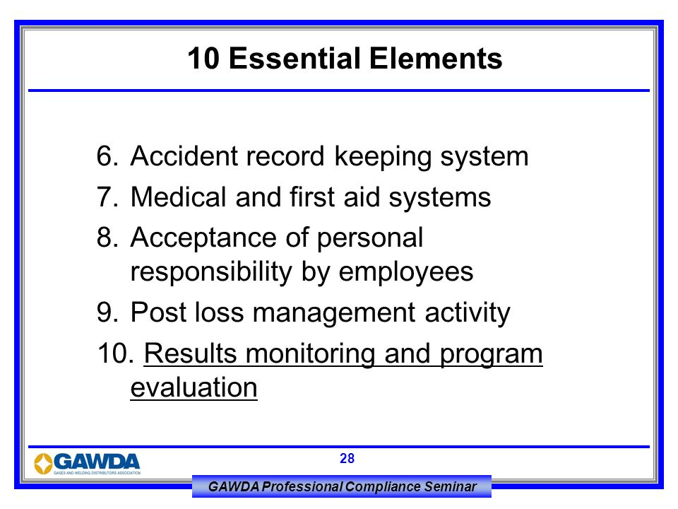 10 Essential Elements 6. Accident record keeping system