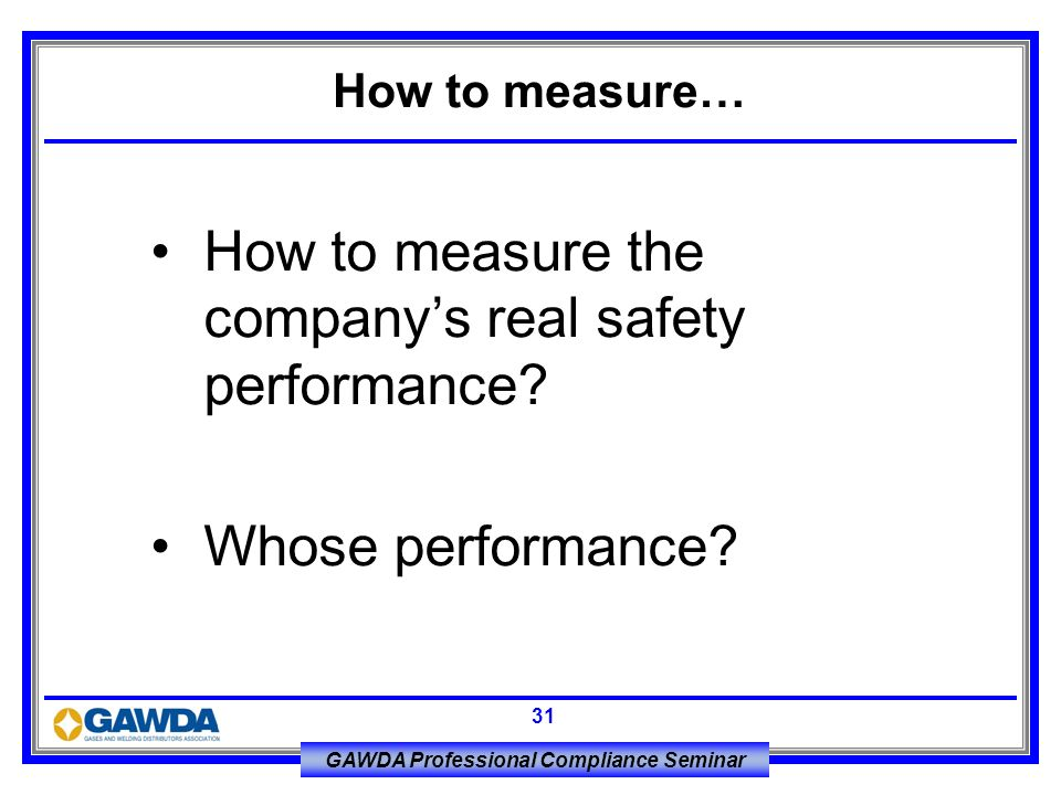 How to measure the company's real safety performance