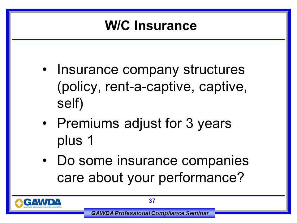Insurance company structures (policy, rent-a-captive, captive, self)
