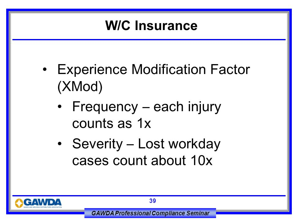 Experience Modification Factor (XMod)