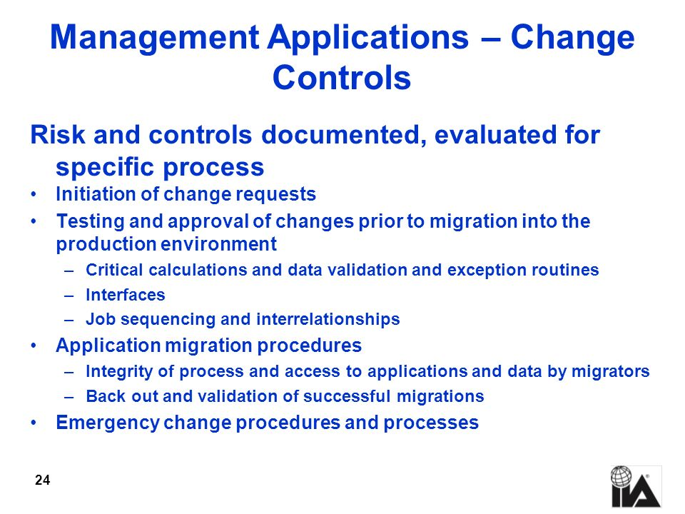 Management Applications – Change Controls