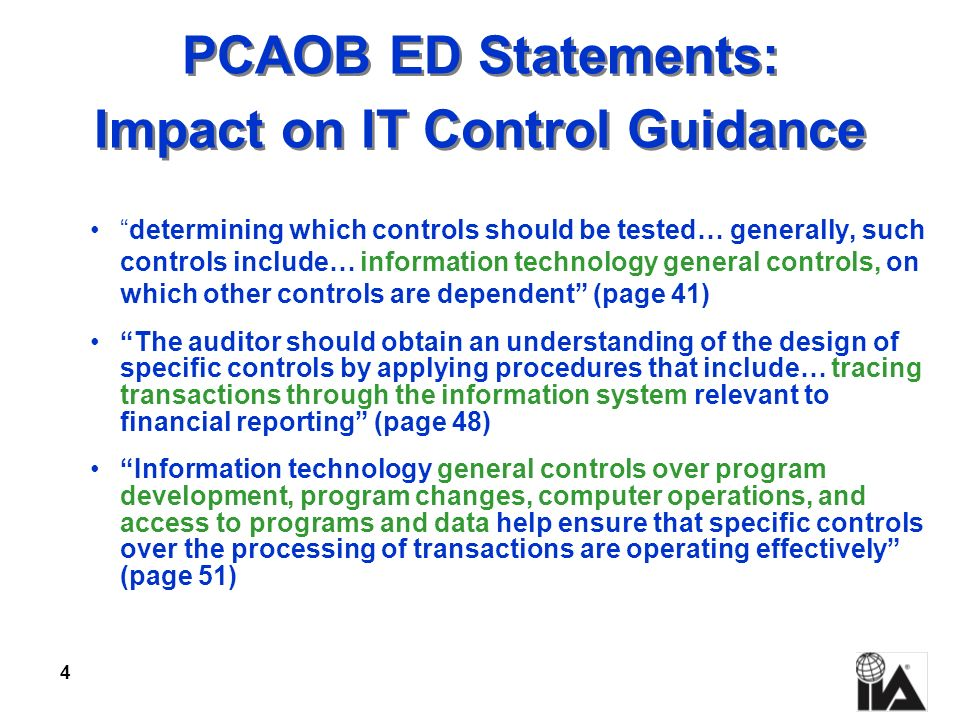 PCAOB ED Statements: Impact on IT Control Guidance