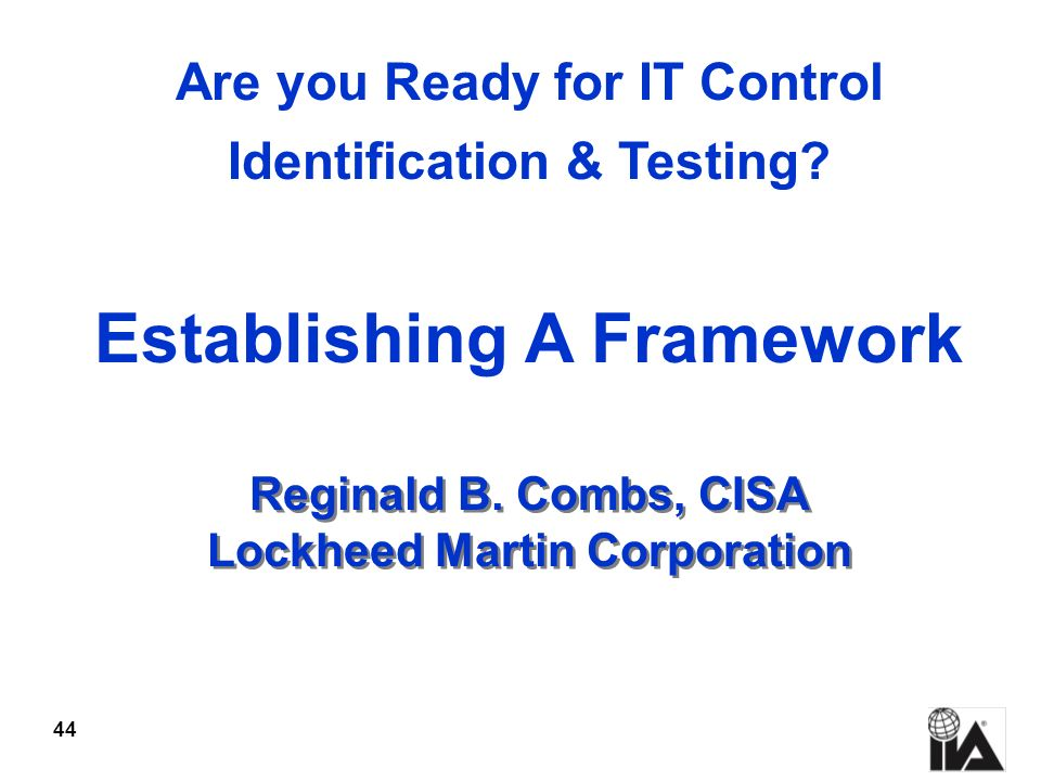 Reginald B. Combs, CISA Lockheed Martin Corporation