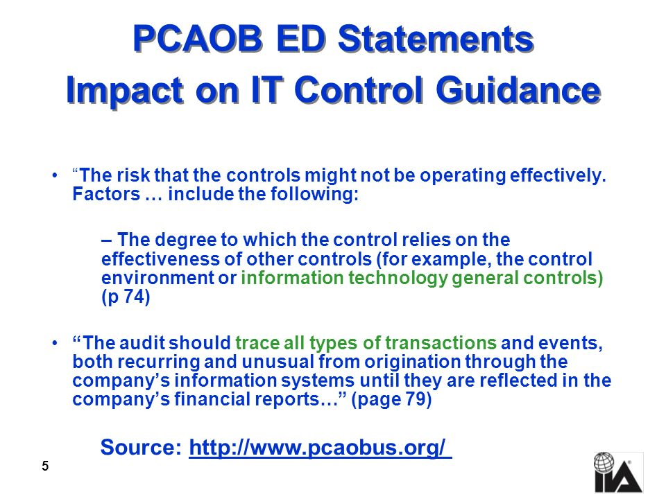 PCAOB ED Statements Impact on IT Control Guidance