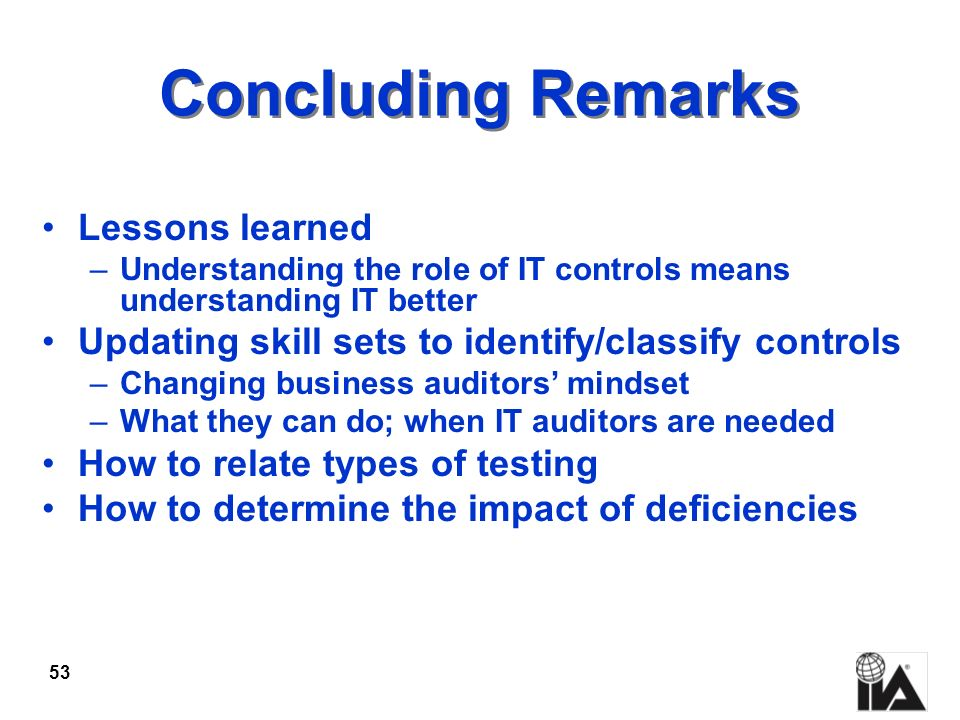 Concluding Remarks Lessons learned