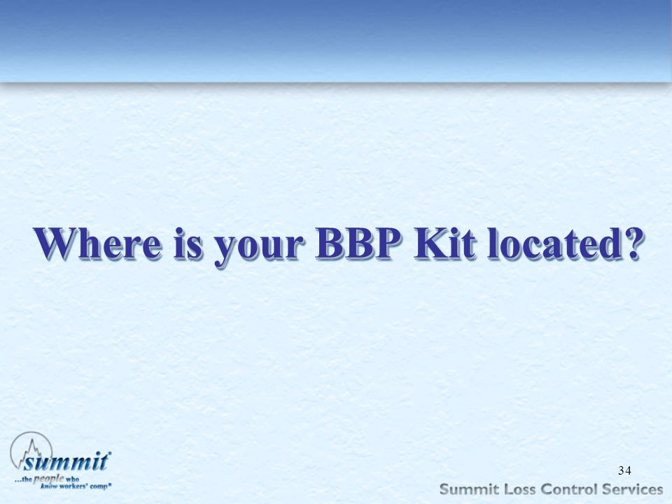 Where is your BBP Kit located