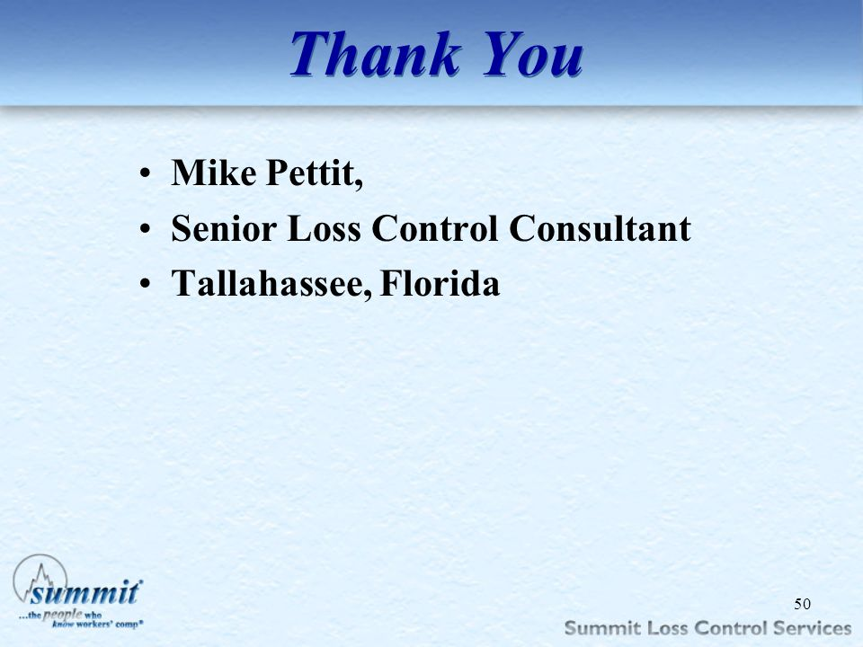 Mike Pettit, Senior Loss Control Consultant Tallahassee, Florida