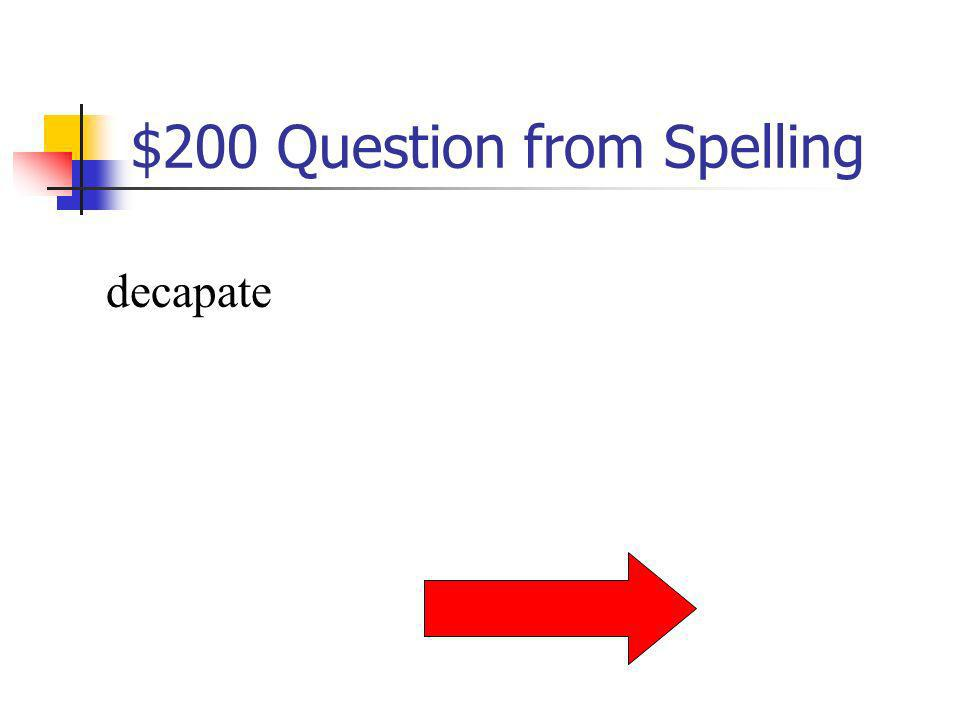 $200 Question from Spelling