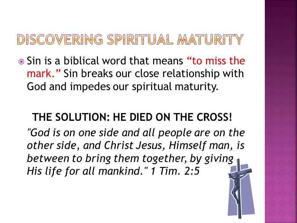DISCOVERING SPIRITUAL MATURITY