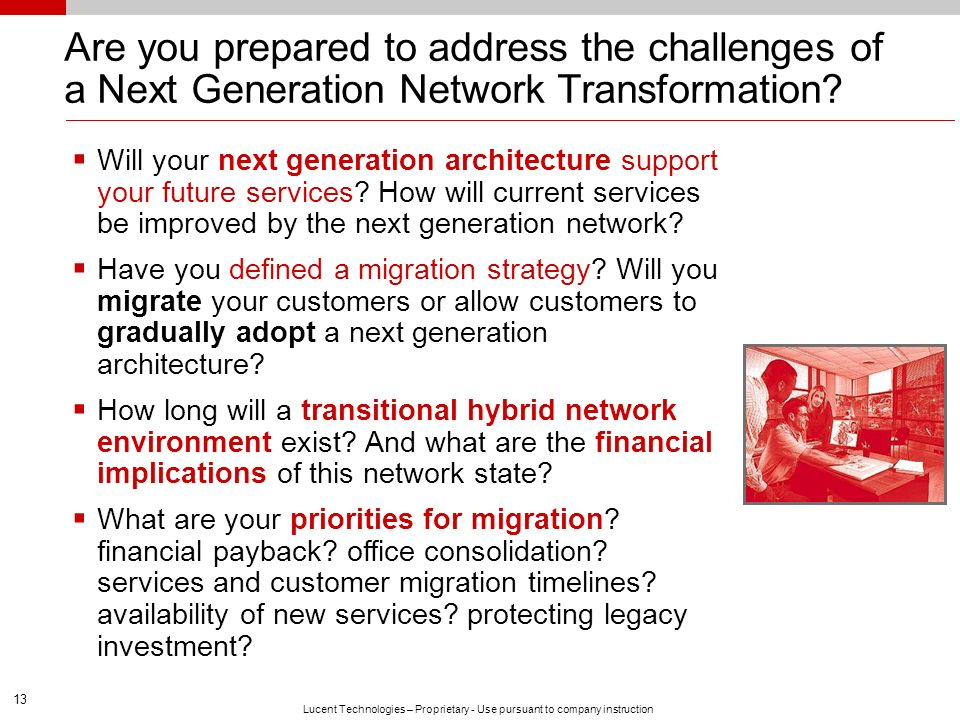 Are you prepared to address the challenges of a Next Generation Network Transformation