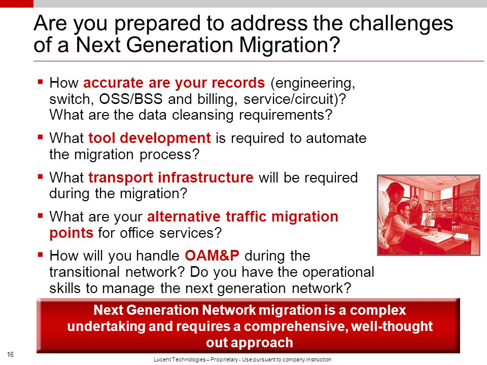 Are you prepared to address the challenges of a Next Generation Migration