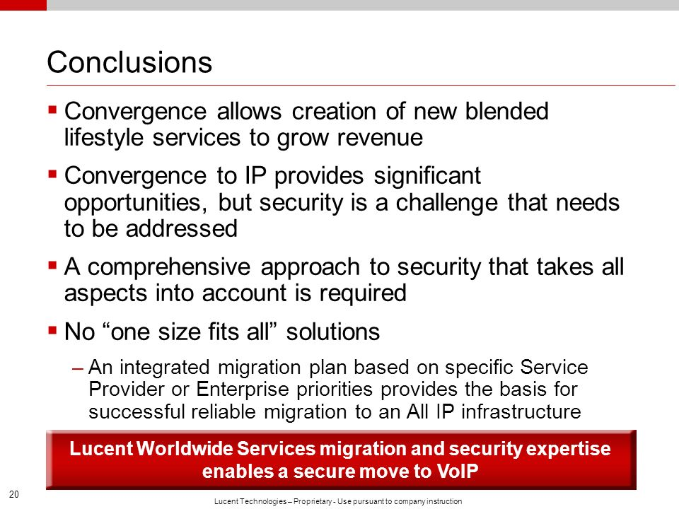 Conclusions Convergence allows creation of new blended lifestyle services to grow revenue.