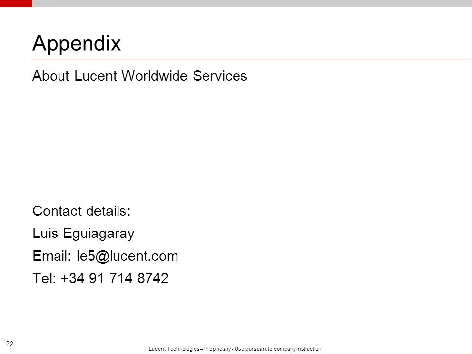 Appendix About Lucent Worldwide Services Contact details: