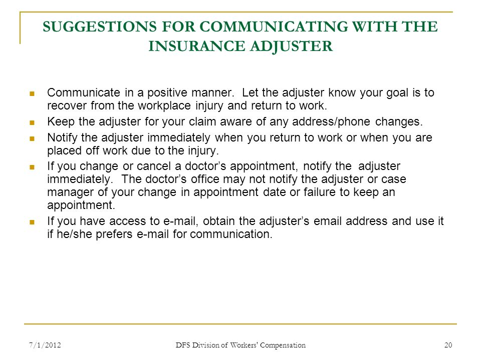 SUGGESTIONS FOR COMMUNICATING WITH THE INSURANCE ADJUSTER